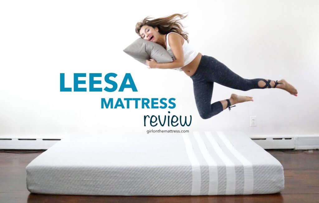 Leesa Mattress review, leesa mattress, leesa, leesa vs purple, leesa vs casper, leesa sleep, girl on the mattress