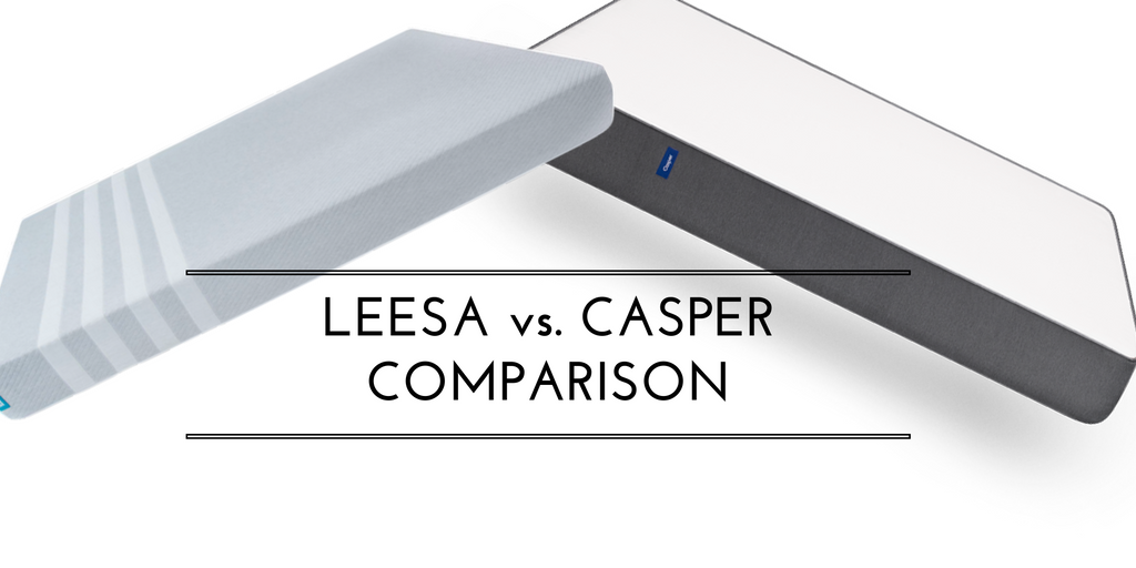 Casper vs Leesa Mattress Comparison