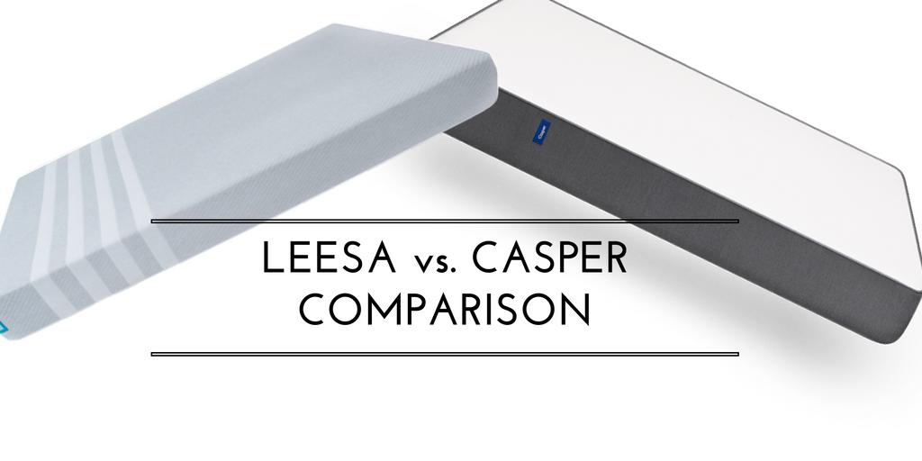 Casper vs Leesa Mattress Comparison