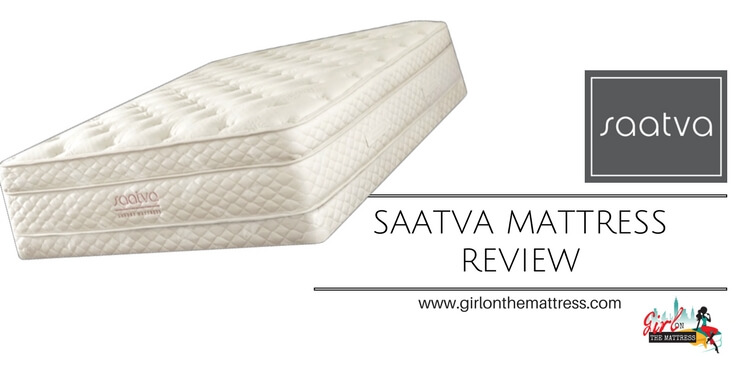 Saatva Mattress Review - Girl on the Mattress - Mattress Reviews