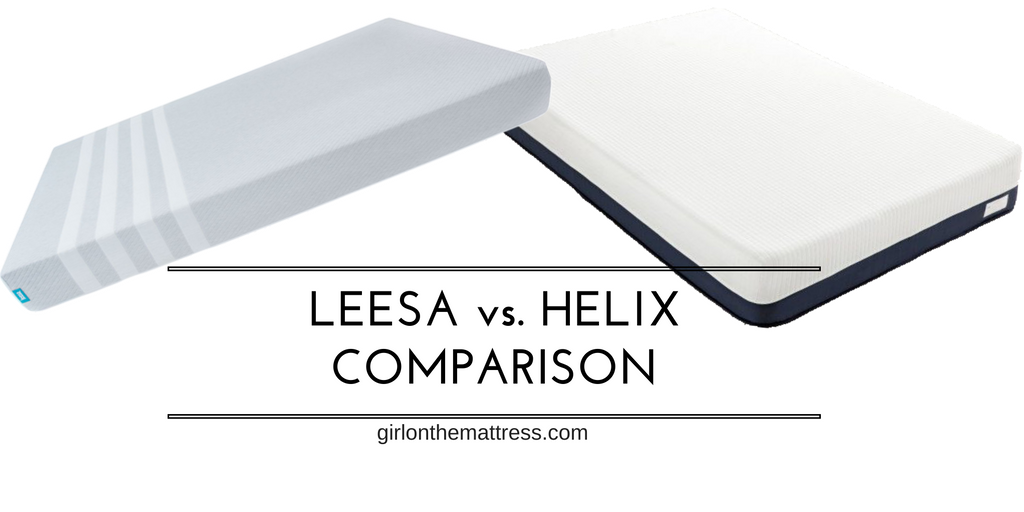 Leesa vs Helix, Leesa vs Helix mattress, Helix Mattress Review - Helix vs Casper vs Leesa, girlonthemattress