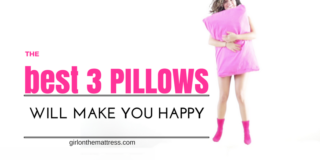 The Best 3 Pillows Online – Will Make You Happy in the Bed!!