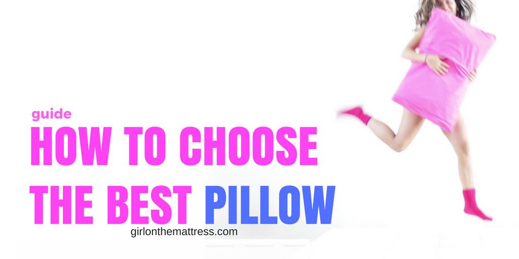 how to choose the best pillow pick best pillow side sleeper pillow back sleeper pillow stomach sleeper pillow u2013 girl on the mattress