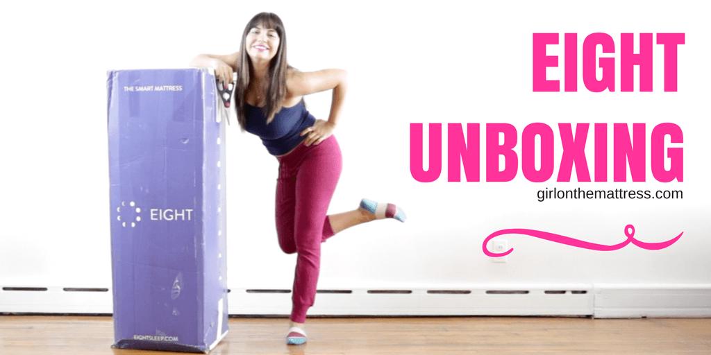 Eight Smart Mattress Unboxing