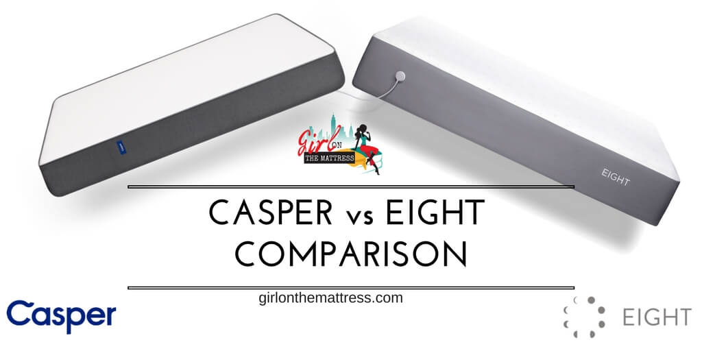 Casper vs Eight Mattress Comparison