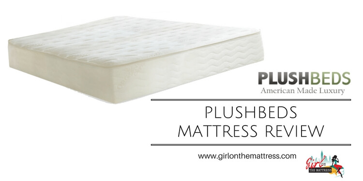 Plushbeds Botanical Bliss Mattress Review – All Natural, All Good?