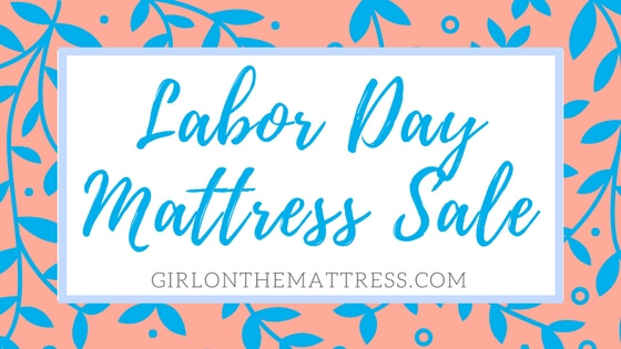 Labor day mattress sales 2017 time to renew your for Best time for mattress sales