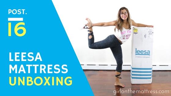 Leesa Mattress Unboxing, Leesa Unboxing, Girl on the Mattress, Leesa Reviews, Leesa Mattress Review