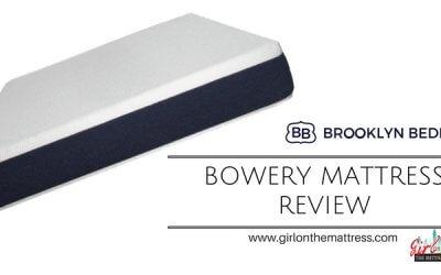 Brooklyn Bedding Bowery Mattress Review – A Budget Mattress?