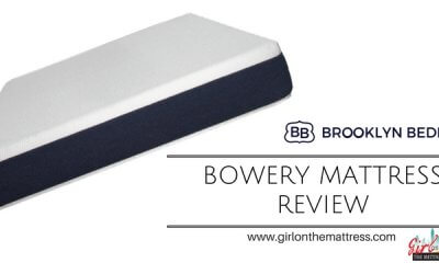Brooklyn Bedding Bowery Mattress Review – A Budget Mattress for the Serious Sleepers