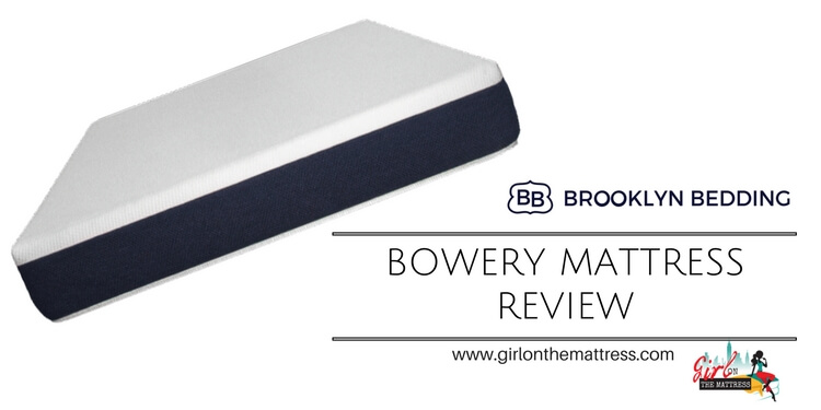 Brooklyn Bedding Bowery Mattress Review – A Budget Mattress?