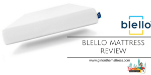 Blello Mattress Review, Blello Mattress, Blello, Blello Mattress Reviews, Mattress Reviews, Mattress Guides, Best Mattress