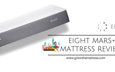 Eight Mars+ Mattress Review