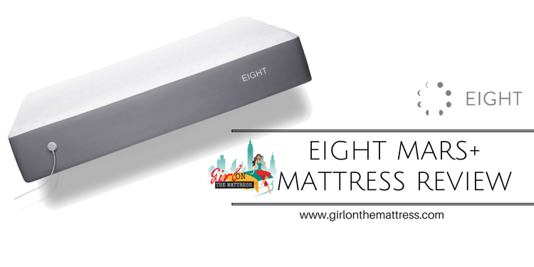 Eight Mars+ Mattress Review