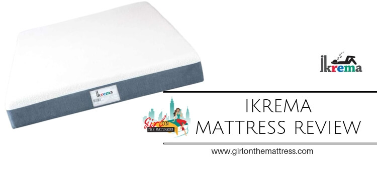 Ikrema Mattress Review, Ikrema super, Ikrema reviews, ikrema review, girl on the mattress