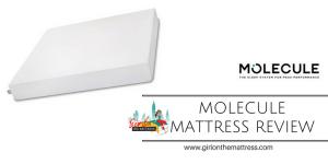 Molecule Mattress Review