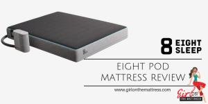 Eight Sleep Pod Mattress Review, Eight Smart Mattress Review, Eight Pod Review, The Pod review, Eight Pod Mattress review, Eight sleep, Hot sleeper mattress
