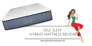 IDLE Sleep Hybrid Mattress Review, Idle sleep double sided hybrid review, idle sleep hybrid reviews, idle hybrid mattress