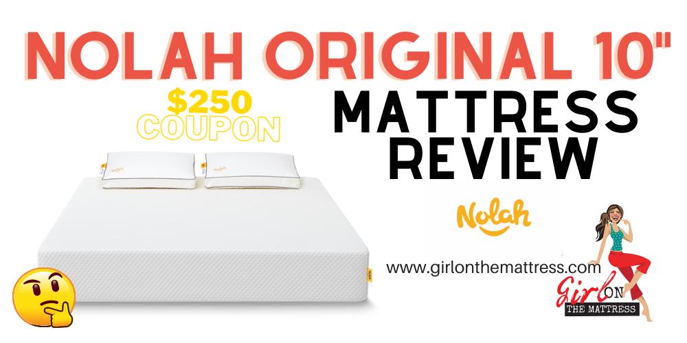 Nolah Original 10 Mattress Review, Nolah Original Review, Nolah Mattress Review, Girl On The Mattress1