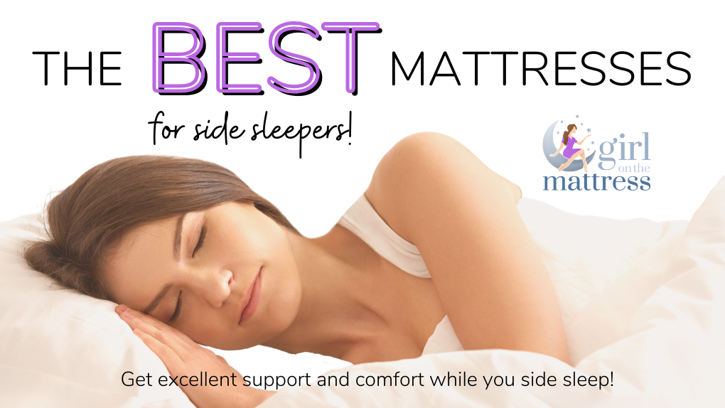 Bye Pain! A List of the Best Mattress for Side Sleepers