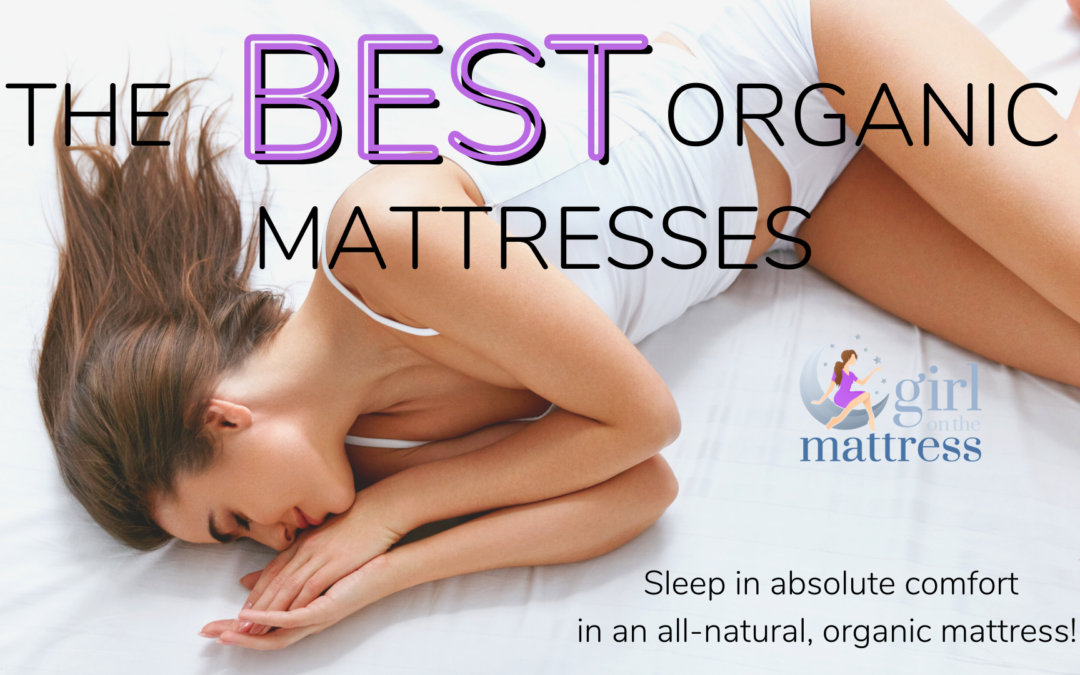 The Best Organic Mattresses
